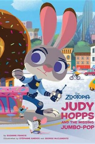 Cover of Zootopia: Judy Hopps and the Missing Jumbo-Pop