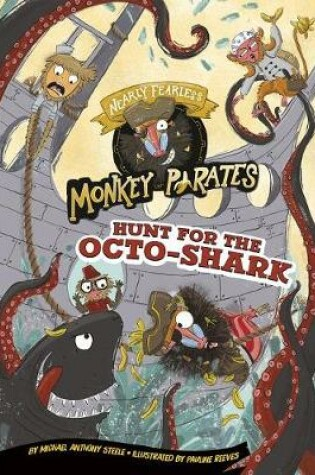 Cover of Hunt for the Octo-Shark: a 4D Book (Nearly Fearless Monkey Pirates)