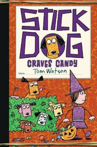 Cover of Stick Dog Craves Candy