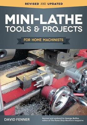 Cover of Mini-Lathe Tools & Projects for Home Machinists