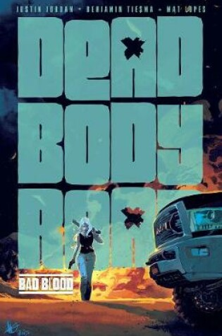 Cover of Dead Body Road, Volume 2: Bad Blood