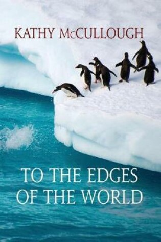 Cover of To the Edges of the World
