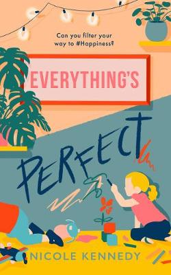 Book cover for Everything's Perfect