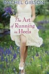 Book cover for The Art of Running in Heels