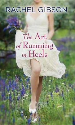 Cover of The Art of Running in Heels