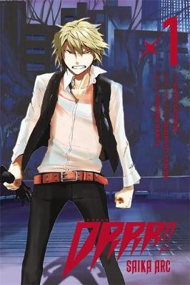 Cover of Durarara!! Saika Arc, Vol. 1