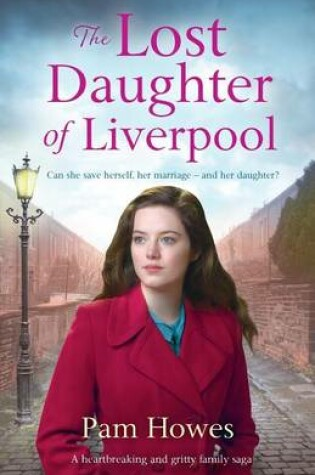 Cover of The Lost Daughter of Liverpool