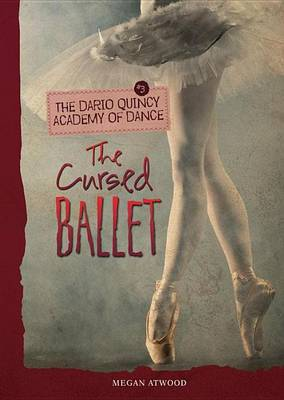 Cover of #3 the Cursed Ballet