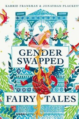 Cover of Gender Swapped Fairy Tales