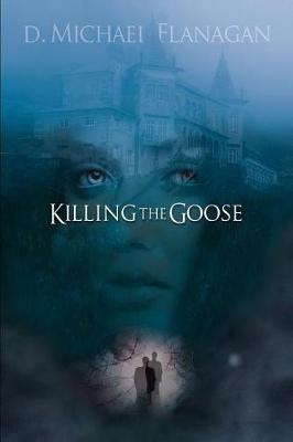 Cover of Killing the Goose