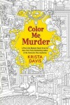 Book cover for Color Me Murder