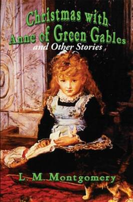 Cover of Christmas with Anne of Green Gables
