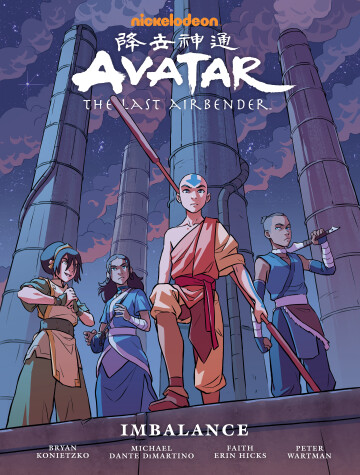 Book cover for Avatar: The Last Airbender Imbalance - Library Edition