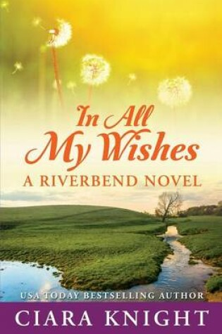 Cover of In All My Wishes