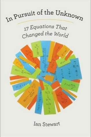Cover of In Pursuit of the Unknown: 17 Equations That Changed the World