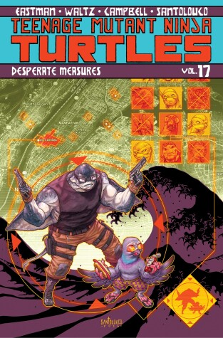 Cover of Teenage Mutant Ninja Turtles Volume 17: Desperate Measures