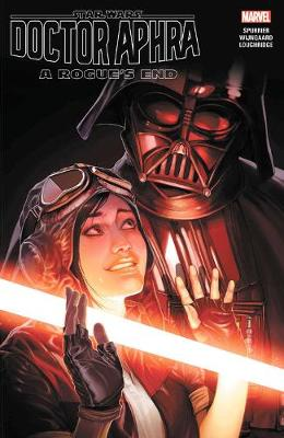 Book cover for Star Wars: Doctor Aphra Vol. 7 - A Rogue's End