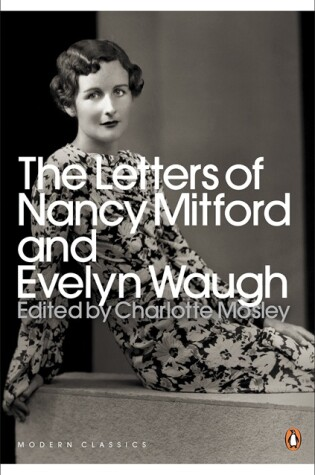 Cover of The Letters of Nancy Mitford and Evelyn Waugh