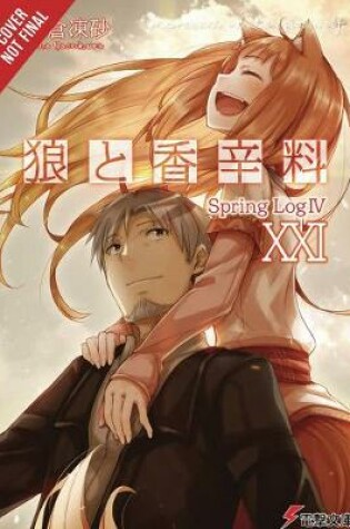 Cover of Spice and Wolf, Vol. 21 (light novel)