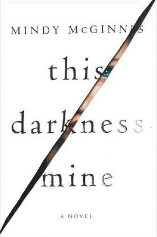 Cover of This Darkness Mine