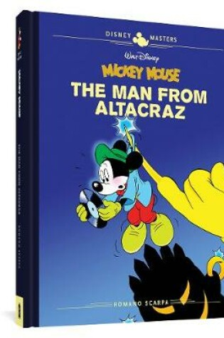 Cover of Walt Disney's Mickey Mouse: The Man from Altacraz