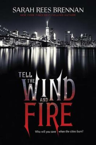 Cover of Tell the Wind and Fire