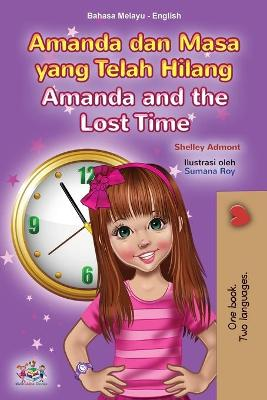 Book cover for Amanda and the Lost Time (Malay English Bilingual Book for Kids)