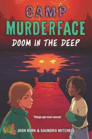 Cover of Camp Murderface #2: Doom in the Deep