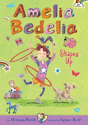 Cover of Amelia Bedelia Shapes Up: #5