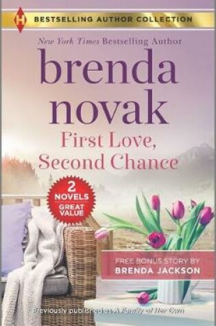 Cover of First Love, Second Chance & Temperatures Rising