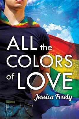 Cover of All the Colors of Love