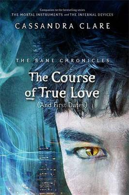 Book cover for The Course of True Love (and First Dates)