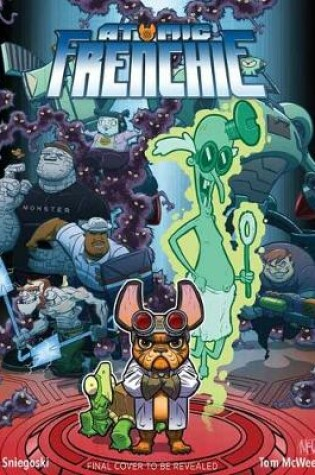 Cover of Atomic Frenchie