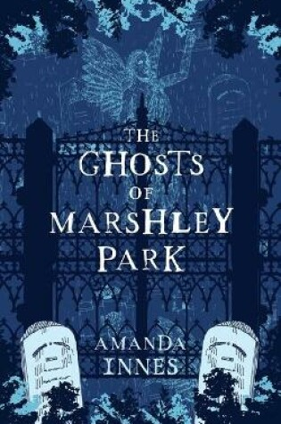 Cover of The Ghosts of Marshley Park