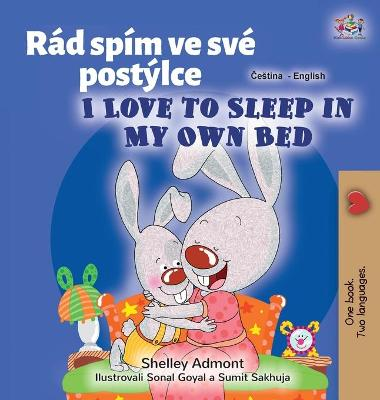 Cover of I Love to Sleep in My Own Bed (Czech English Bilingual Book for Kids)