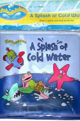 Cover of A Splash of Cold Water