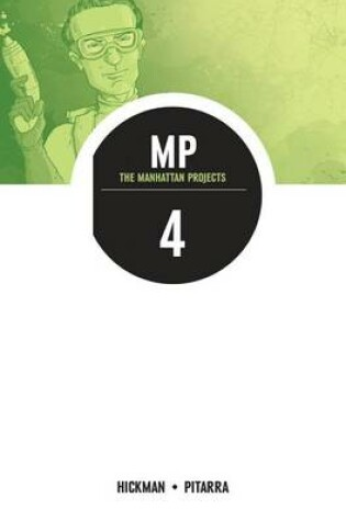 Cover of The Manhattan Projects Volume 4: The Four Disciplines