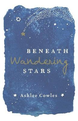 Cover of Beneath Wandering Stars