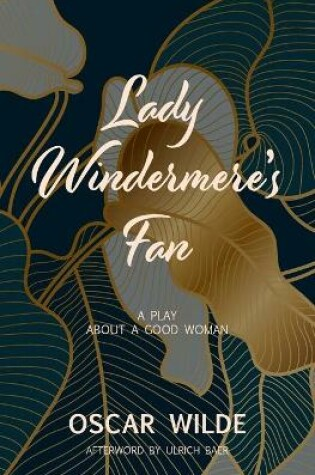 Cover of Lady Windermere's Fan (Warbler Classics)