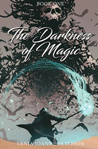 The Darkness of Magic