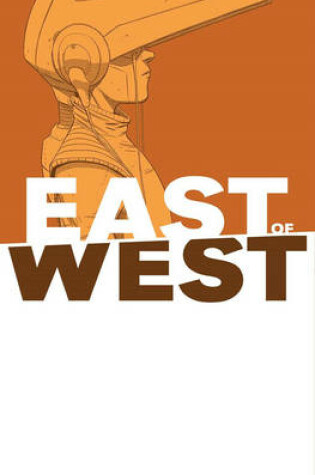 Cover of East of West Volume 6