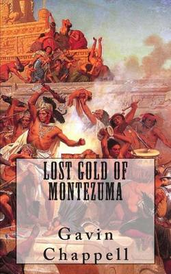 Cover of Lost Gold of Montezuma