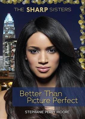 Cover of Better Than Picture Perfect