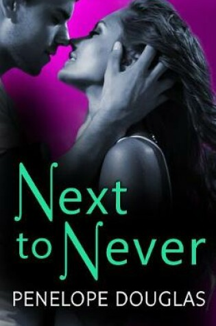 Cover of Next to Never