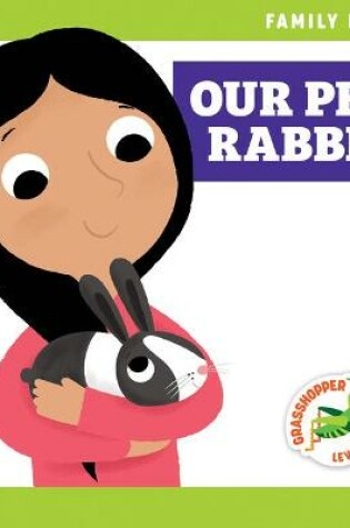 Cover of Our Pet Rabbit