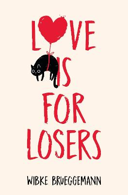 Cover of Love is for Losers