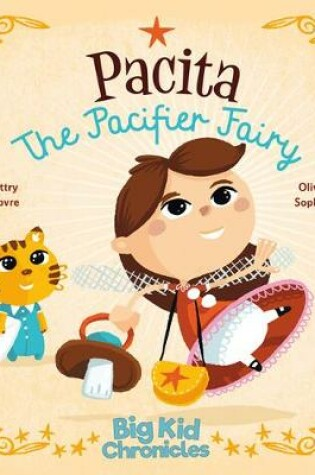 Cover of Pacita the Pacifier Fairy