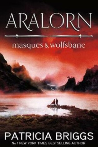 Cover of Aralorn: Masques and Wolfsbane