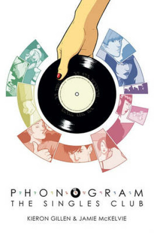 Cover of Phonogram Volume 2: The Singles Club