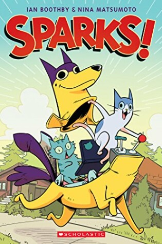 Cover of Sparks! Volume 1
